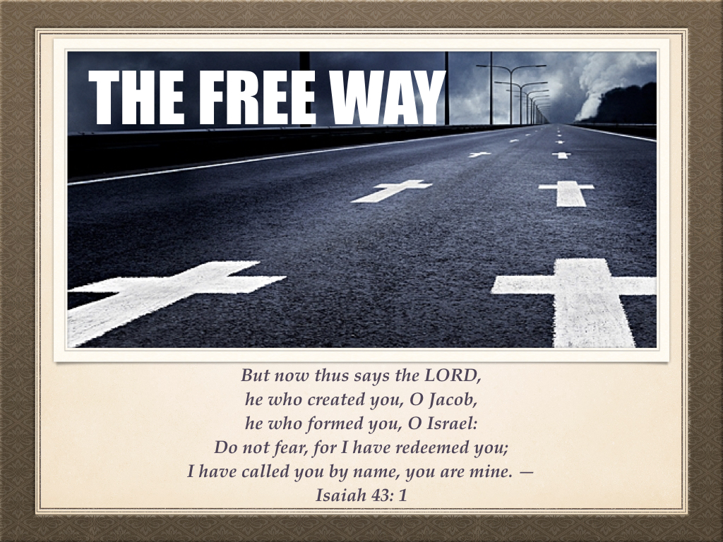 The Free Way